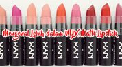 Andalan Perias Kondang, Inilah Review NYX Matte Lipstick
