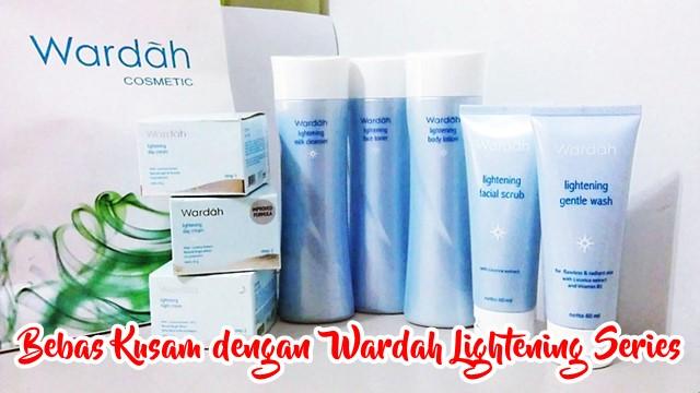 Bikin Putih Bersinar, Inilah Review Wardah Lightening Series