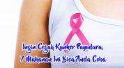 Ingin Cegah Kanker Payudara, 7 Makanan Ini Bisa Anda Coba