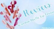 Sebelum Beli, Baca Dulu Review Wardah Matte Lip Cream Ini!