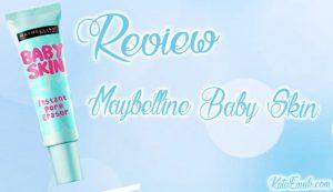 Review Maybelline Baby Skin, Untuk Kulit Berpori-Pori Besar