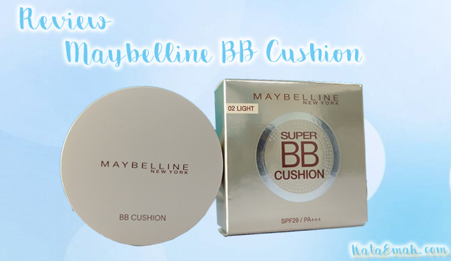 Tidak Lengket, Inilah Review Maybelline BB Cushion Shades Light