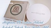 Terasa Matte, Inilah Review Maybeline BB Cushion Natural