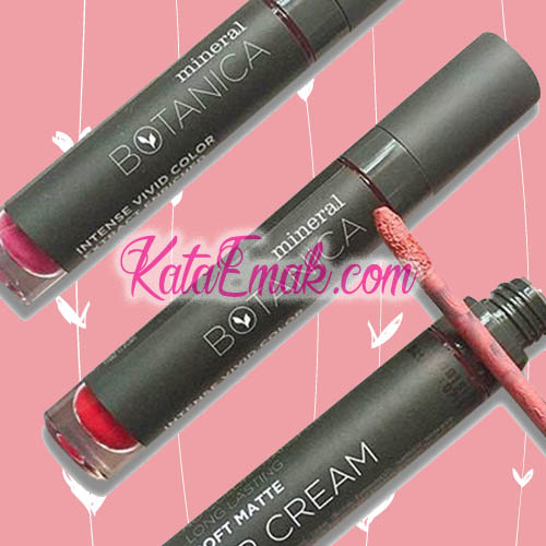 Pigmentasi Bagus, Inilah Review Mineral Botanica Lip Cream 2