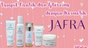 Tampil Cantik dan Glowing dengan Kosmetik Jafra